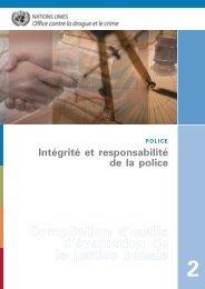 Intégrité et responsabilité de la police - United Nations Office on ...