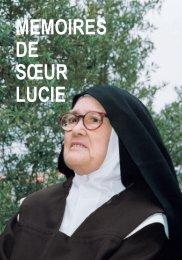 MEMOIRES DE SŒUR LUCIE - Secretariado dos Pastorinhos