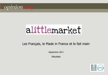 Les Français, le Made in France et le fait main / pour ... - Opinionway