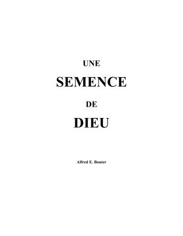 SEMENCE DIEU - The Holy Scriptures