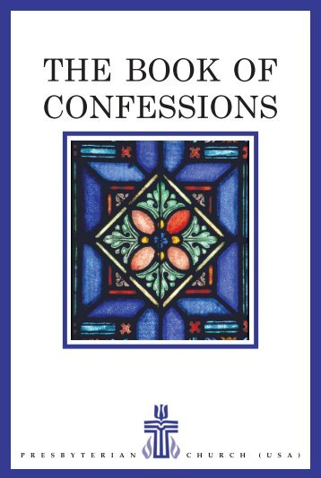 The Book of Confessions - The Presbyterian Leader