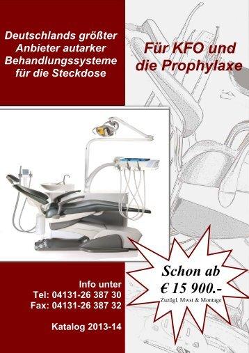Für KFO und die Prophylaxe Schon ab € 15 900.-