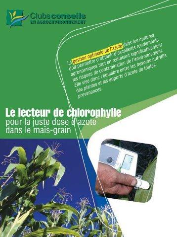 Le lecteur de chlorophylle, pour la juste dose d'azote dans ... - CDAQ
