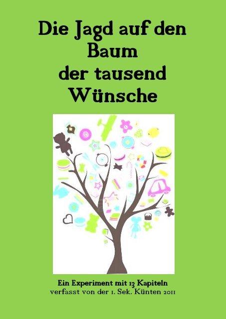 Die Jagd auf den Baum der tausend Wünsche