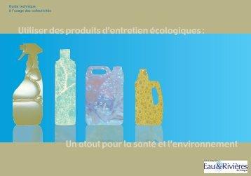 Utiliser des produits d'entretien écologiques - Eau et rivières de ...