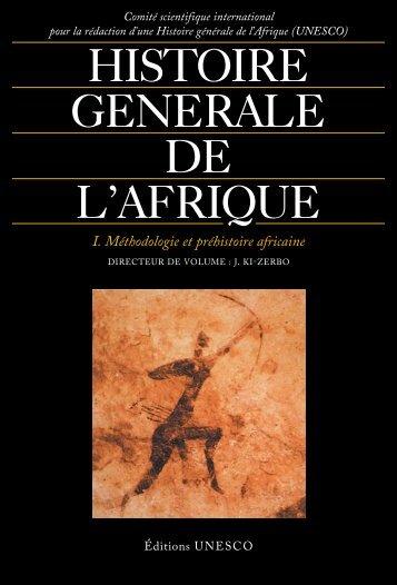 Histoire générale de l'Afrique, I: Méthodologie et ... - unesdoc - Unesco