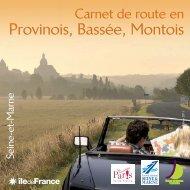 Téléchargez le Carnet de route en Provinois, Bassée, Montois