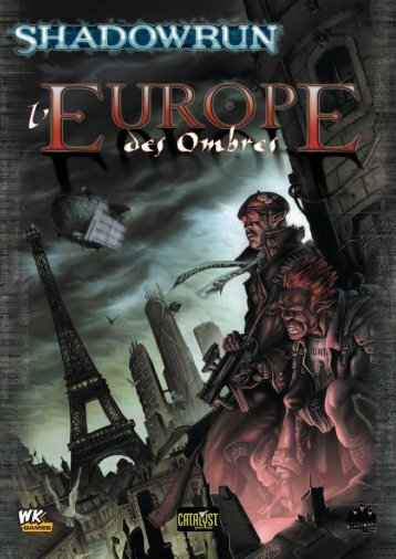 Preview Shadowrun : L'Europe des Ombres