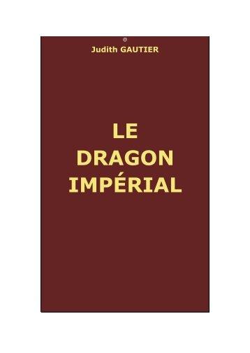 Le Dragon Impérial - Chine ancienne