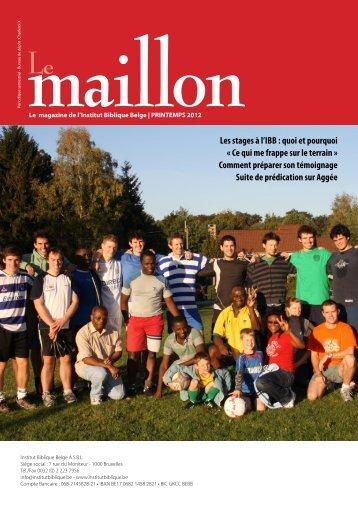 Le Maillon - PRINTEMPS 2012 - Institut Biblique Belge