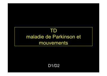 TD maladie de Parkinson et mouvements