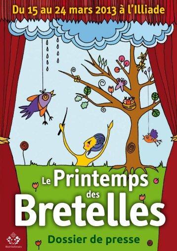 Du 15 au 24 mars 2013 à l'Illiade - Le Printemps des Bretelles
