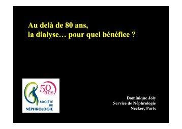 Au-delà de 80 ans, la dialyse pour