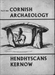 CORNISH ARCHAEOLOGY HENDHYSCANS KERNOW - Cornwall ...
