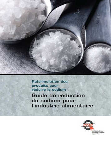 Guide de réduction du sodium pour l'industrie alimentaire