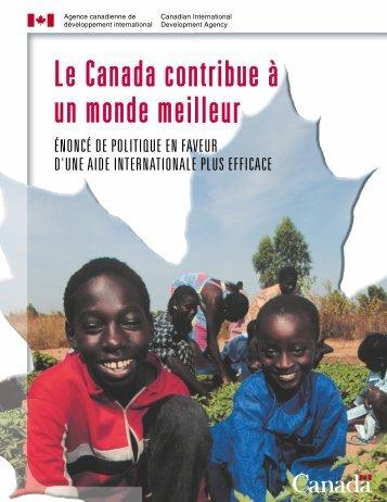 Le Canada contribue à un monde meilleur : énoncé de ... - ACDI