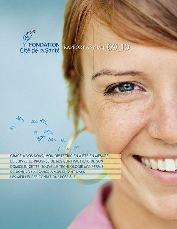 Rapport annuel 2009-2010 - Fondation Cité de la Santé