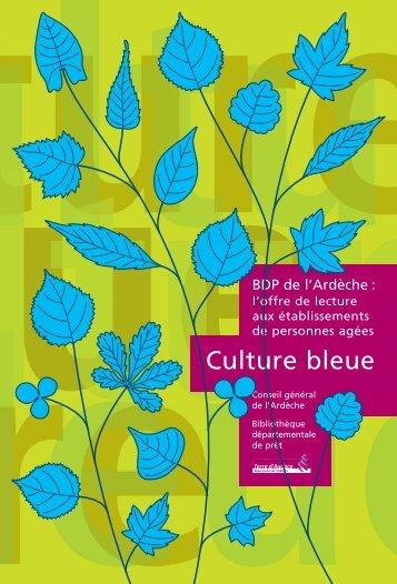 Culture bleue - Ardèche