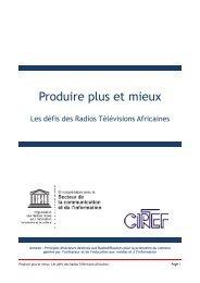 Produire plus et mieux Les défis des Radios Télévisions ... - Unesco