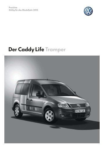 Der Caddy Life Tramper