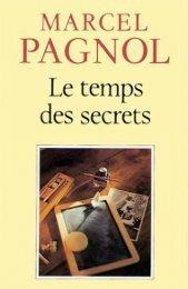 Marcel Pagnol - Le temps des secrets - Ebooks-numeriques.fr