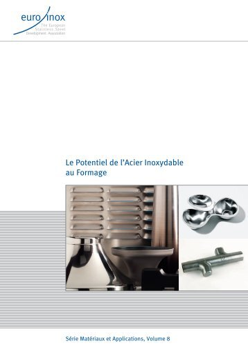 PDF: Le Potentiel de l'Acier Inoxydable au Formage - Euro Inox