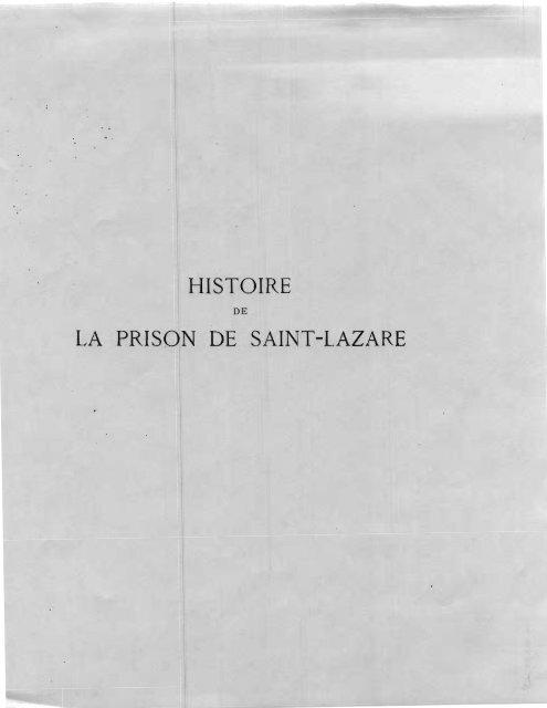 Histoire La Prison De Sai T Lazare Saint Lazare As A