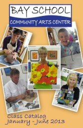to download our catalog - Jan - Jun 2013 - Bay School of the Arts