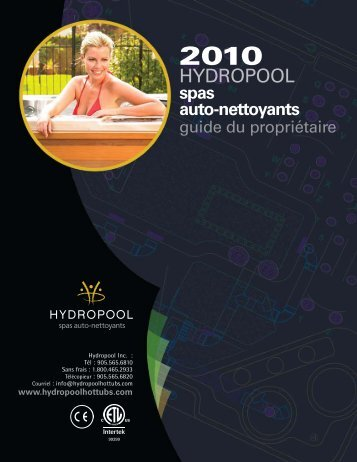 DÉCHARgE/MANuTENTION DE VOTRE SPA - Hydropool