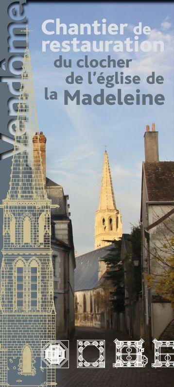 la Madeleine Chantier de restauration - Vendôme