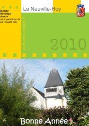 Télécharger le Bulletin Municipal 2010 - Commune de La Neuville ...