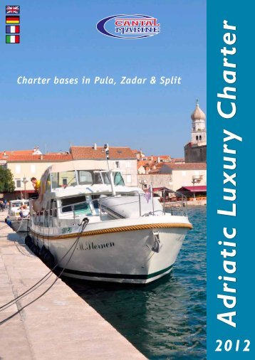 Charter bases in Pula, Zadar & Split - Exclusive Charter