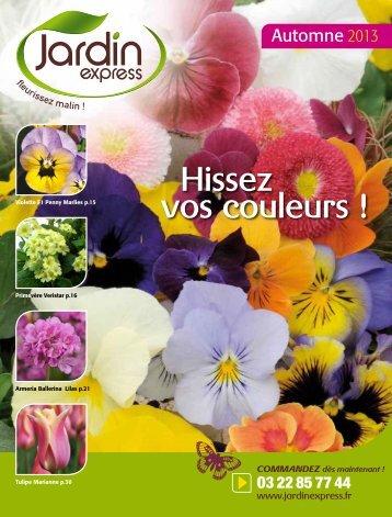 Téléchargez le catalogue Automne 2013 - Jardin Express