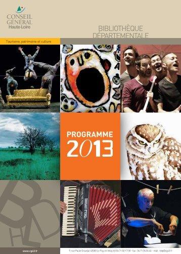Un programme de manifestations culturelles pour l'année 2013 est ...