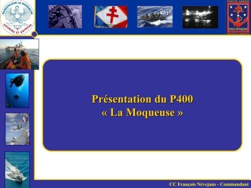 Présentation du patrouilleur La Moqueuse, 2011