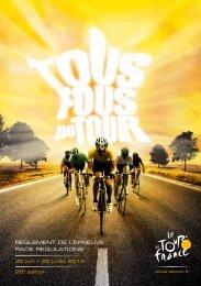 règlement de l'épreuve race regulations - Tour de France