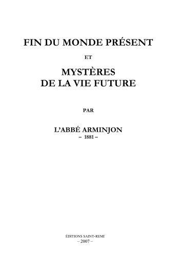fin du monde présent mystères de la vie future - Edition Saint Remi
