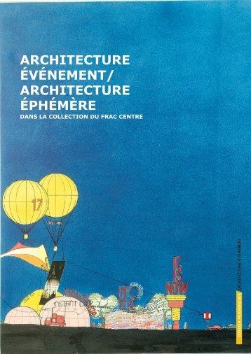 architecture événement/ architecture éphémère - FRAC Centre