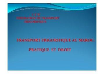 TRANSPORT FRIGORIFIQUE AU MAROC: PRATIQUE ET DROIT