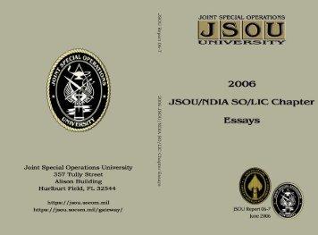JSOU Report 06-7 2006 JSOU/NDIA SO/LIC Chapter Essays