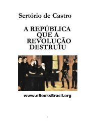 A República Que a Revolução Destruiu - eBooksBrasil