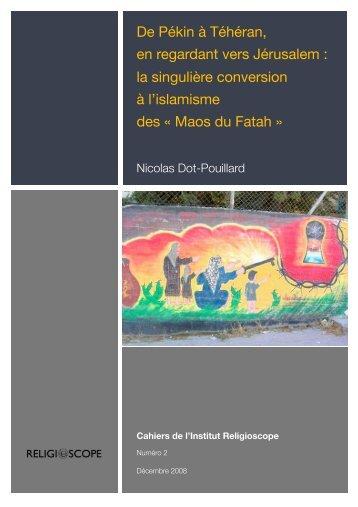 la singulière conversion à l'islamisme des - Institut Religioscope