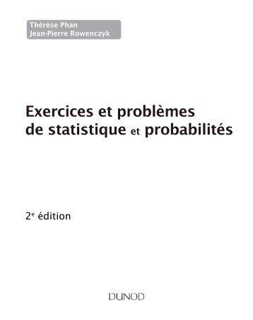 Exercices et problèmes de statistique et probabilités - Dunod