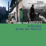 Laissez-vous conter le Roubaix de Van der Meersch