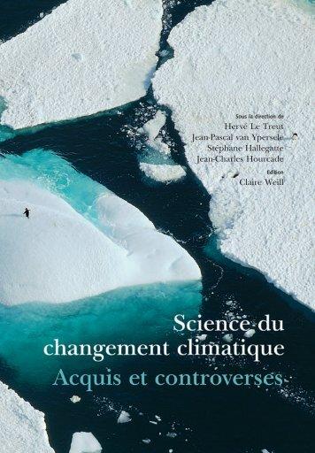 Science du changement climatique. Acquis et controverses - Iddri