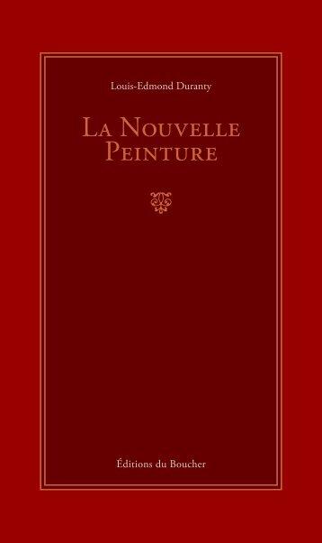 La Nouvelle Peinture - Louis-Edmond Duranty - Éditions du Boucher
