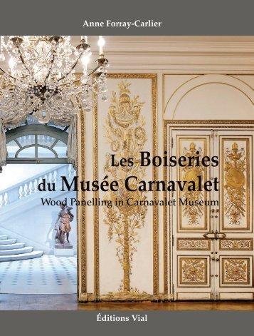 Les Boiseries du Musée Carnavalet - Editions Vial