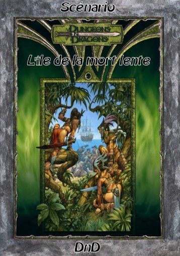 L'île de la mort lente - Strikeforce et Donjons et Dragons