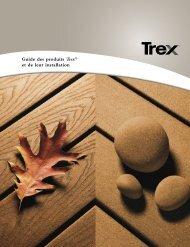 Guide des produits Trex® et de leur installation - Patio Plus