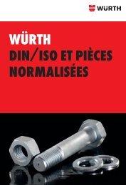 Würth DIN/ISO et pIèceS NOrmalISéeS